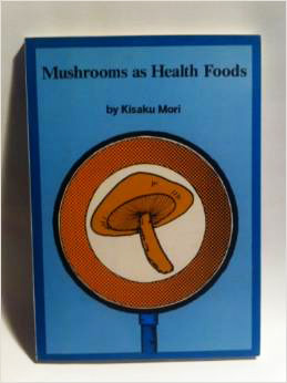 Mushrooms as Health Foods Book